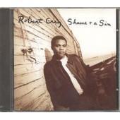 Shame And A Sin - Robert Cray