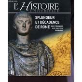 L'histoire Universelle : Splendeur Et Decadence De Rome - Des Etrusques Aux Ivasions Barbares. de COLLECTIF