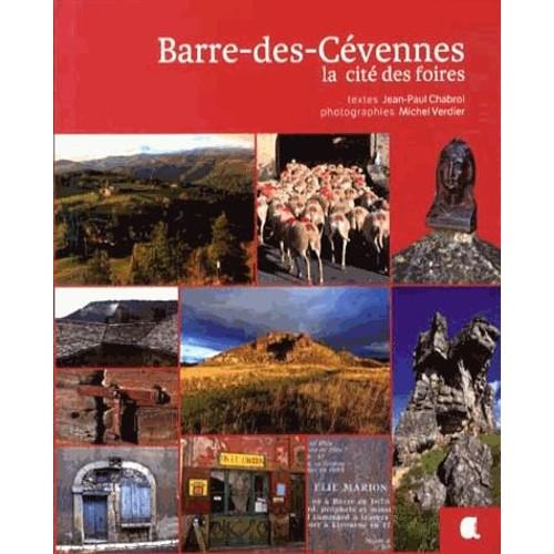 9782917743515 - Jean-Paul Chabrol: Barre-Des-Cévennes - La Cité Des Foires - Livre
