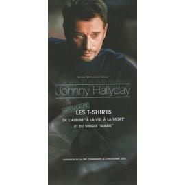 """JOHNNY HALLYDAY BON DE COMMANDE CARTONNE TEE SHIRT """"A LA VIE A LA MORT"""""""