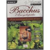 Bacchus ( L'encyclopedie Et Son Nouveau Gestionnaire De Cave)