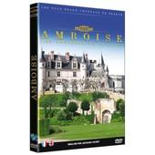 Les Ch�teaux De France : Amboise de Jacques Vichet