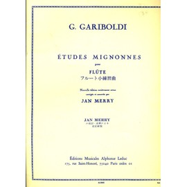 GARIBOLDI Etudes mignonnes pour flute Ed corrigée par Jan Merry