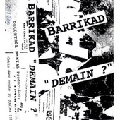 Cassette : Barrikad : Demain ? : # 001/200 : Rare French Punk Oi! Demo Tape : Ludwig Von 88 Cover