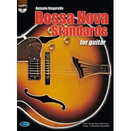 BOSSA NOVA STANDARDS FOR GUITAR + CD