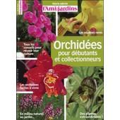Orchid�es Pour D�butants Et Collectionneurs de L'ami Des Jardins
