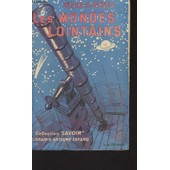 Les Mondes Lointains / Collection Savoir. de BURGEL BRUNO H.