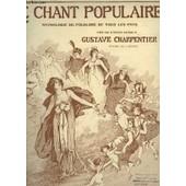 Le Chant Populaire N� 1644 : D'ou Viens Tu, Bergere ? - Piano Et Chant. de CHARPENTIER GUSTAVE / DUHAMEL MAURICE