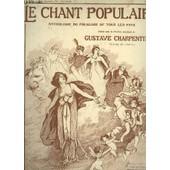 Le Chant Populaire N� 1661 : Bon Voyage, Cher Dumollet - Piano Et Chant. de CHARPENTIER GUSTAVE / DUHAMEL MAURICE