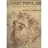 Le Chant Populaire N� 1625 : Se Canto - Piano Et Chant. de CHARPENTIER GUSTAVE / DUHAMEL MAURICE