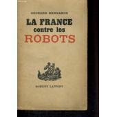 La France Contre Les Robots de Georges Bernanos