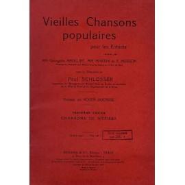 Vieilles Chansons Populaires Pour Les Enfants, Troisième Cahier