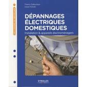 D�pannages �lectriques Domestiques - Installation & Appareils �lectrom�nagers de David Fedullo