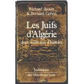 Les Juifs D'algerie - Deux Mille Ans D'histoire de RICHARD AYOUN