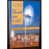 Du Neuf Sous Le Soleil : Energie Et Environnement, Mensuel N� 64/65 de Alain Li�bard, C�dric Philibert et Michel Rodot