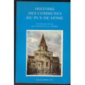 Histoire Des Communes Du Puy - De - Dome, Arrondissement D'ambert, Arrondissement De Thiers de A. - G. MANRY