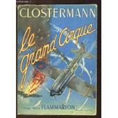 Le Grand Cirque. Souvenirs D'un Pilote De Chasse Fran�ais Dans La R.A.F. de pierre clostermann