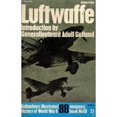 Luftwaffe: Birth, Life And Death Of An Air Force de alfred price