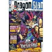 Dragon Ball N�38 Mai Juin 2012 - Le Magazine Sur Yu Gi Oh Magic Et Redakai. de COLLECTIF