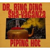 Piping Hot - Dr. Ring-Ding Ska-Vaganza