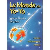 Le Livre Du Yo-Yo : Histoire Fonctionnement Vari�t�s / Les 50 Plus Beaux Tours de Harry Baier