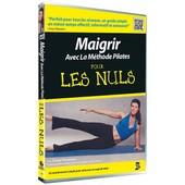 Maigrir Avec La M�thode Pilates Pour Les Nuls