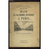 Quand Les Allemands Entr�rent � Paris... Juin - Juillet 1940 de ferdinand dupuy