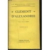 Clement D'alexandrie. de L'ABBE GUSTAVE BARDY