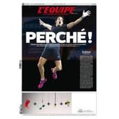 L'equipe N�21764 - Perch� !! Renaud Lavillenie A R�ussi Un Exploit Inoubliable En Battant Le Record Du Monde De Serguei Bubka Avec Un Saut � 6.16 M. 21764