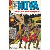 Nova N� 44 ( 10 Septembre 1981 ) : Peter Parker Alias L'araign�e + Spider-Woman + Les 4 Fantastiques ( Fantastic Four ) de roger stern & mike zeck / mark gruenwald & carmine infantino / gerry conway & john buscema & joe sinnott