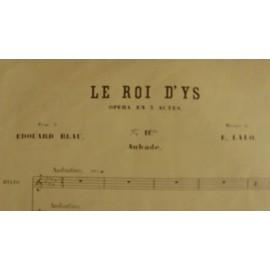 Le Roi d'Ys - Opéra en 3 actes - Poème de Edouard Blau - Musique de E. Lalo - 11 bis Aubade M-S ou B.