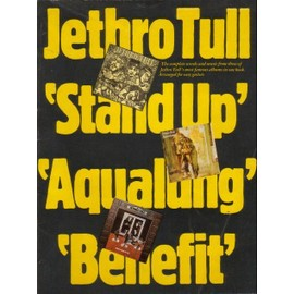 Jethro Tull : Stand Up, Aqualung, Benefit - Complete Words and Music - Arrangements faciles pour guitare