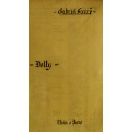 Fauré Gabriel - Op.56 Dolly-Berceuse pour 1)Violon et violoncelle 2)Violon et piano