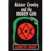 Aleister Crowley And The Hidden God de Kenneth Grant