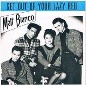 Get Out Of Your Lazy Bed - Big Rosie (Autre Pochette ) 1984 - Matt Bianco
