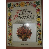 L'art Des Fleurs Press�es de Penny Black