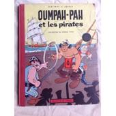 Oumpah-Pah Et Les Pirates de Ren� Goscinny, Morris Uderzo.