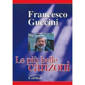 FRANCESCO GUCCINI - Textes accords vol.2