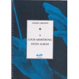 a louis armstrong Study Album - Notes By Lionel Grigson - Partition - Trompette