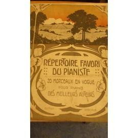 """Répertoire Favori des Pianistes: F. Perpignan """"C'est le Printemps"""", E. Jouve """" Mariage d'Amour"""", G. Maquis """"La Neige"""", P. Pickart """"Au foyer de la Danse"""", J. Clérice """"Andalouse"""", Cl.Ganne """"La Danoise"""""""