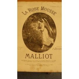 La Rose Mousse - Mélodie-légende - Malliot - Poésie de F. Deschamps