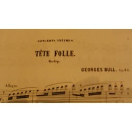 Georges Bull - Tête Folle - Galop Concerts intimes.