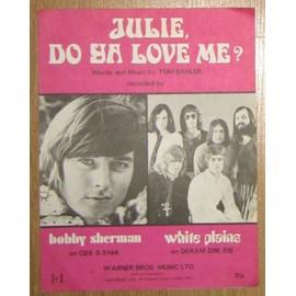 Partition Bobby Sherman / White Plains - Julie do ya love me ?