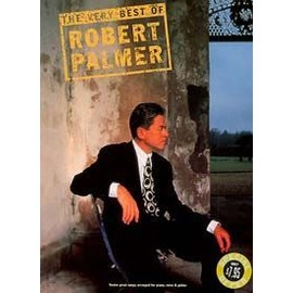 The Very Best Of Robert Palmer Piano, Vocal & Guitar (with Chord Boxes)