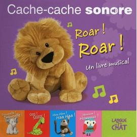 Cache-Cache Sonore Roar ! Roar ! - Dawn Sirett