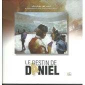 Le Destin De Daniel de ANTONIO AREVALO