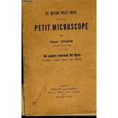 Ce Qu'on Peut Voir Avec Un Petit Microscope. de henri coupin
