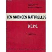 Les Sciences Naturelles Au Bepc Resume Pratique. de MERCIER ROBERT CELLA JEAN CHARPENTIER BERNARD