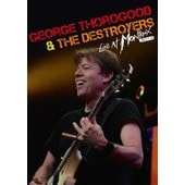 George Thorogood & The Destroyers - Live At Montreux 2013 de Romain Gu�lat
