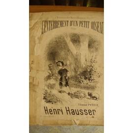 L'Enterrement d'un petit Oiseau - Elégie -Paroles de Edmond Pottier - musique Henri Hauser